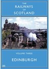 Railways of Scotland Edinburgh DVD