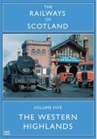 Railways of Scotland The Western Highlands DVD