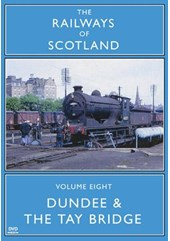 Railways of Scotland Dundee and the Tay Bridge DVD