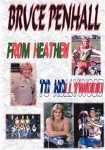 Bruce Penhall From Heathen to Hollywood DVD