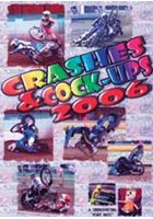 Crashes & Cock Ups Speedway 2006