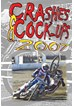 Crashes & Cock Ups Speedway 2007