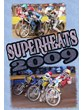Superheats2009 DVD