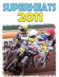 Superheats 2011 DVD