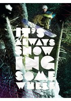It's Always Snowing Somewhere DVD