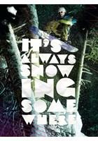 It's Always Snowing Somewhere DVD