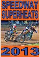Speedway Superheats 2013 DVD