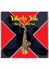 Yakety Yak - Rock 'n' Roll Sax CD
