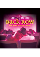 Sitting In The Back Row -Love Songs From The Movies CD