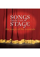 Songs From The Stage – The Magic Of The Musicals CD