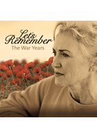 Let's Remember - The War Years CD