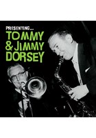 Presenting - Tommy And Jimmy Dorsey CD