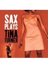 Sax Plays Tina Turner CD