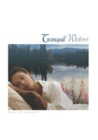 Tranquil Waters - Music For Relaxation CD