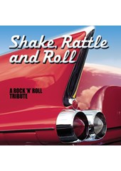 Shake, Rattle & Roll - A Rock 'n' Roll Tribute CD