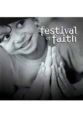 Festival Of Faith - Timeless Songs Of Praise CD
