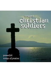 Onward, Christian Soldiers - Powerful Songs Of Praise CD