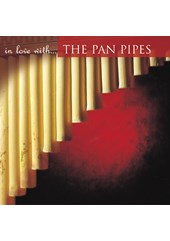 In Love With - The Pan Pipes CD
