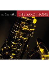 In Love With - The Saxophone CD