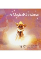 A Magical Christmas - 20 Festive Songs And Carols CD