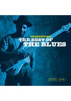 Presenting - The Best Of The Blues CD