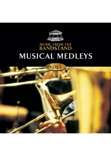 Music From The Bandstand - Musical Medleys (1) CD