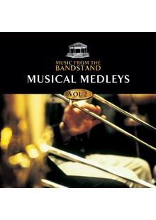 Music From The Bandstand - Musical Medleys (2) CD