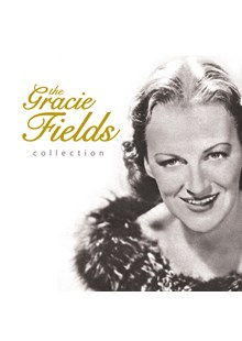 Gracie Fields Collection CD
