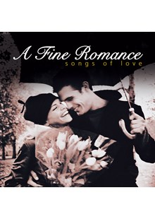A Fine Romance - Songs Of Love CD