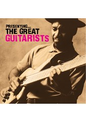 Presenting -The Great Guitarists CD