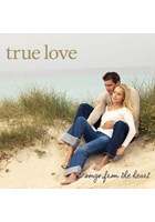 True Love - Songs From The Heart CD