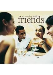 An Evening With Friends CD