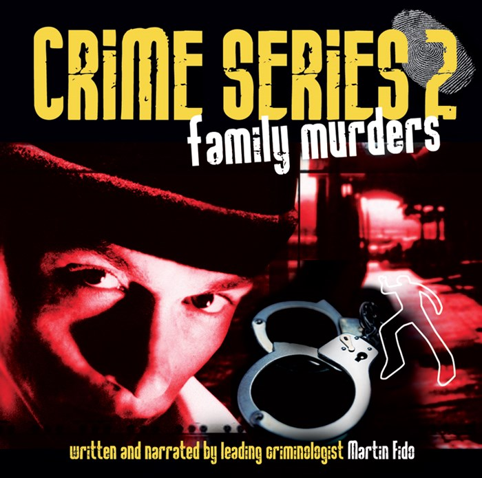 Crime Series Volume 2: Family Murders CD
