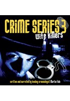 Crime Series Volume 3: Wife Killers CD