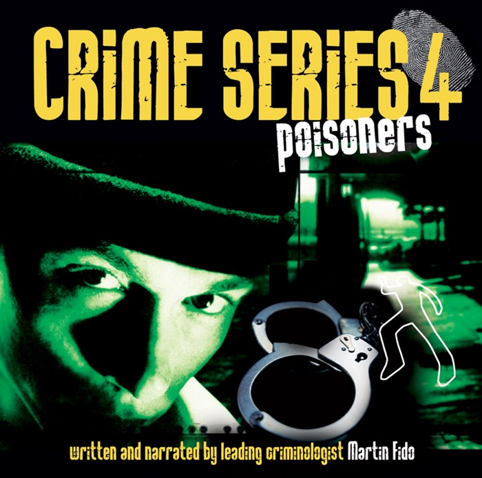Crime Series Volume 4: Poisoners CD