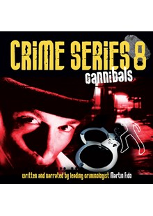 Crime Series Volume 8: Cannibals CD