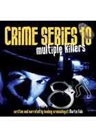 Crime Series Volume 10: Multiple Killers CD