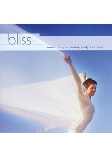 Bliss - music for your mind, body and soul CD
