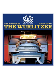 Music Hall Magic - The Wonder Of The Wurlitzer (Vol 2) CD