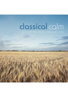Classical Calm - Relax With The Classic Composers (Vol 1) CD
