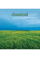 Classical Calm - Relax With The Classic Composers (Vol 2) CD