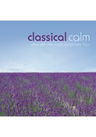Classical Calm - Relax With The Classic Composers (Vol 4) CD