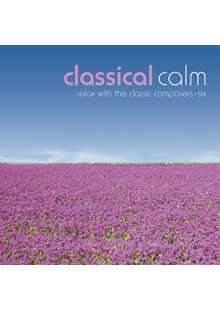 Classical Calm - Relax With The Classic Composers (Vol 6) CD