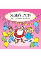 Santa's Party - Kids Christmas Singalong CD