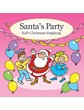 Santa's Party - Kids Christmas Singalong CD
