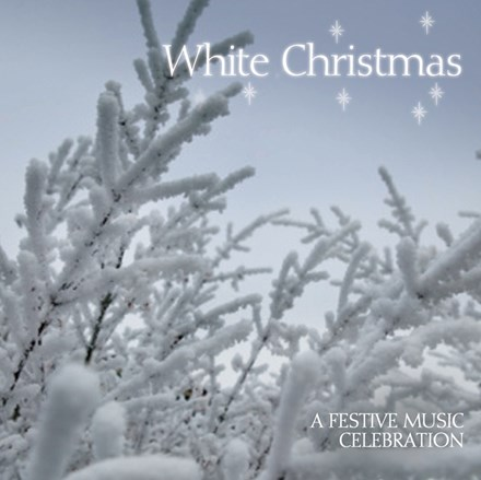 White Christmas - A Festive Music Celebration CD