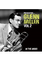 Presenting - Glenn Miller (Vol 2) CD