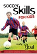 Soccer Skills for Kids - Ready, Set, Goal DVD