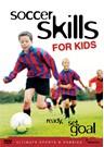 Soccer Skills for Kids - Ready, Set, Goal DVD