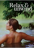 Relax & Unwind - Music in Motion DVD